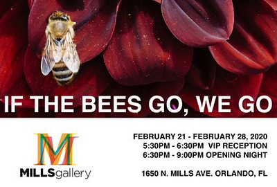 """If the Bees go, We Go"" hosted by Mills Gallery"