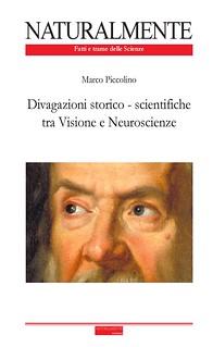 Divagazioni storico - scientifiche tra Visione e Neuroscienze