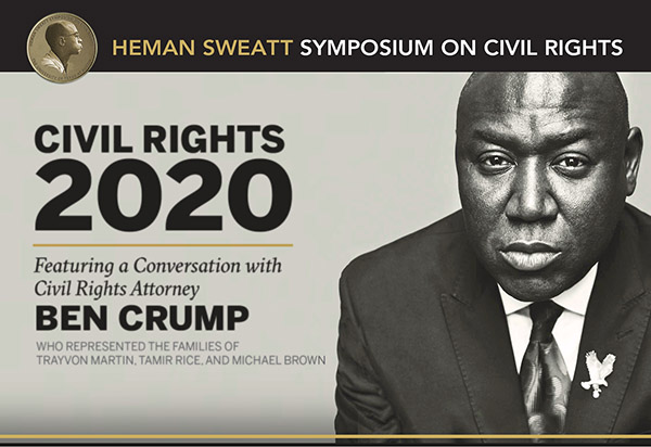 Civil Rights 2020: Feb. 27, 4-7 p.m. Featuring Speaker Ben Crump