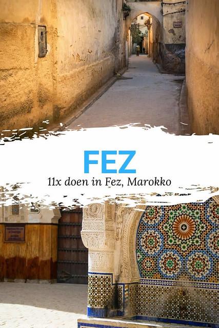 Fez bezoeken: 11x doen in Fez | Mooistestedentrips.nl