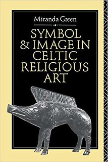 Symbol and Image in Celtic Religious Art - Miranda Green