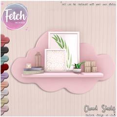 [Fetch] Cloud Shelf @ Fifty Linden Friday!