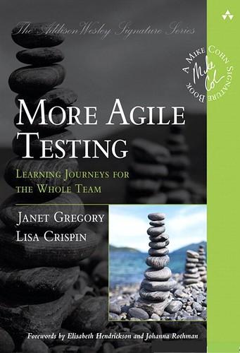 More Agile Testing, par Janet Gregory & Lisa Crispin