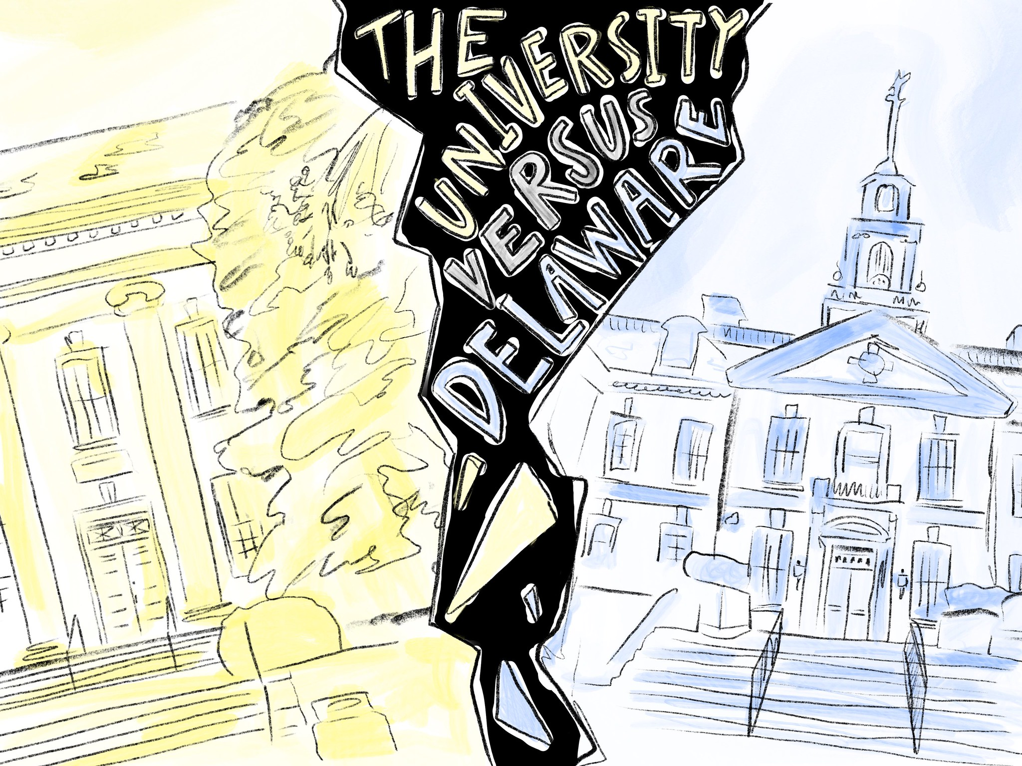A Fractured Relationship: The UD administration & the state of Delaware