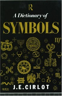Dictionary of Symbols - J. C. Cirlot