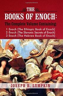 The Books of Enoch: A Complete Volume - Joseph B. Lumpkin