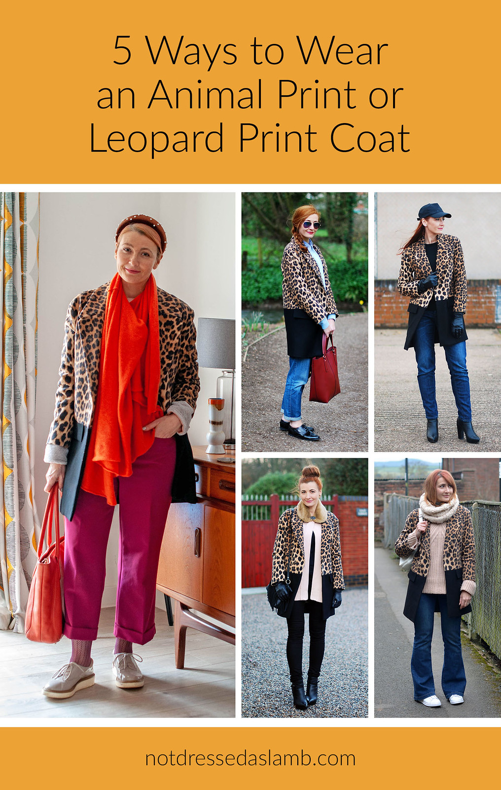 5 Ways to Wear an Animal Print or Leopard Print Coat | Not Dressed As Lamb