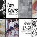 2017 Spring BFA Exhibit-Two Cents Exhibit