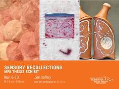 2017 Fall MFA Exhibit-Sensory Recollections