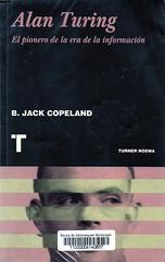B Jack Copeland, Alan Turing