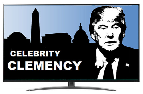 Trump's Celebrity Celemency Show