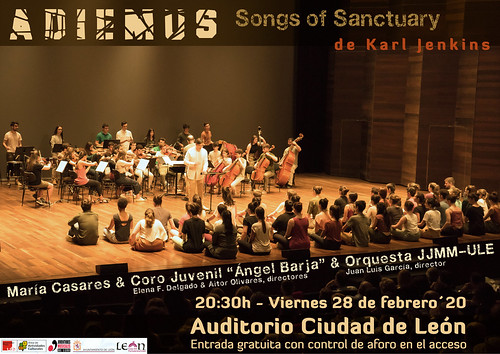 """ADIEMUS - SONGS OF SANCTUARY - KARL JENKINS - MARÍA CASARES & CORO JUVENIL """"ÁNGEL BARJA"""" & ORQUESTA JJMM-ULE - 20:30H VIERNES 28 DE FEBRERO´20 - AUDITORIO CIUDAD DE LEÓN"""