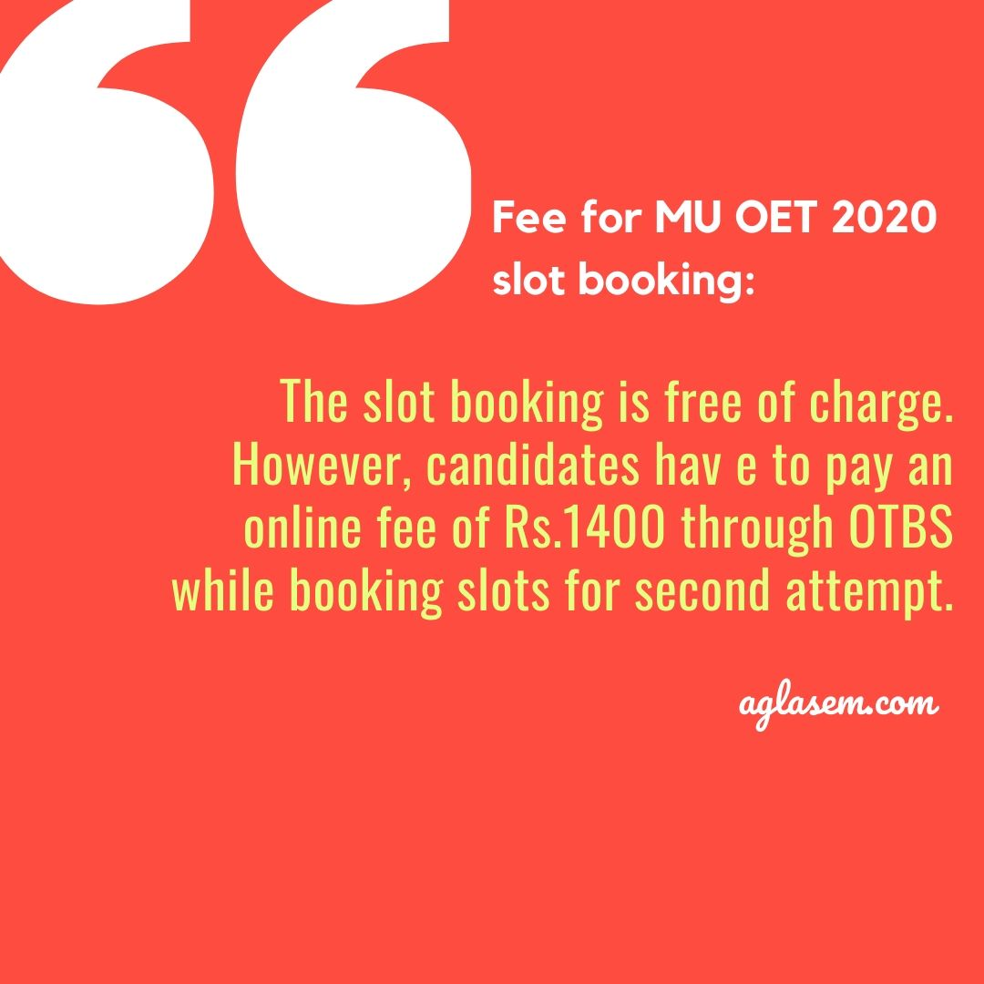 MU OET 2020 Slot Booking Fee