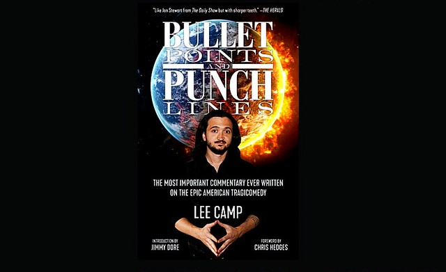 Lee Camp's New Book, Bullet Points and Punch Lines, reviewed by David Swanson + Lee Camp: CNBC Anchor Nearly Chokes On Air When Told The Truth