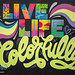 LIve Life Colorfully by @jasonnaylor #livebetterhere @stonehengenyc