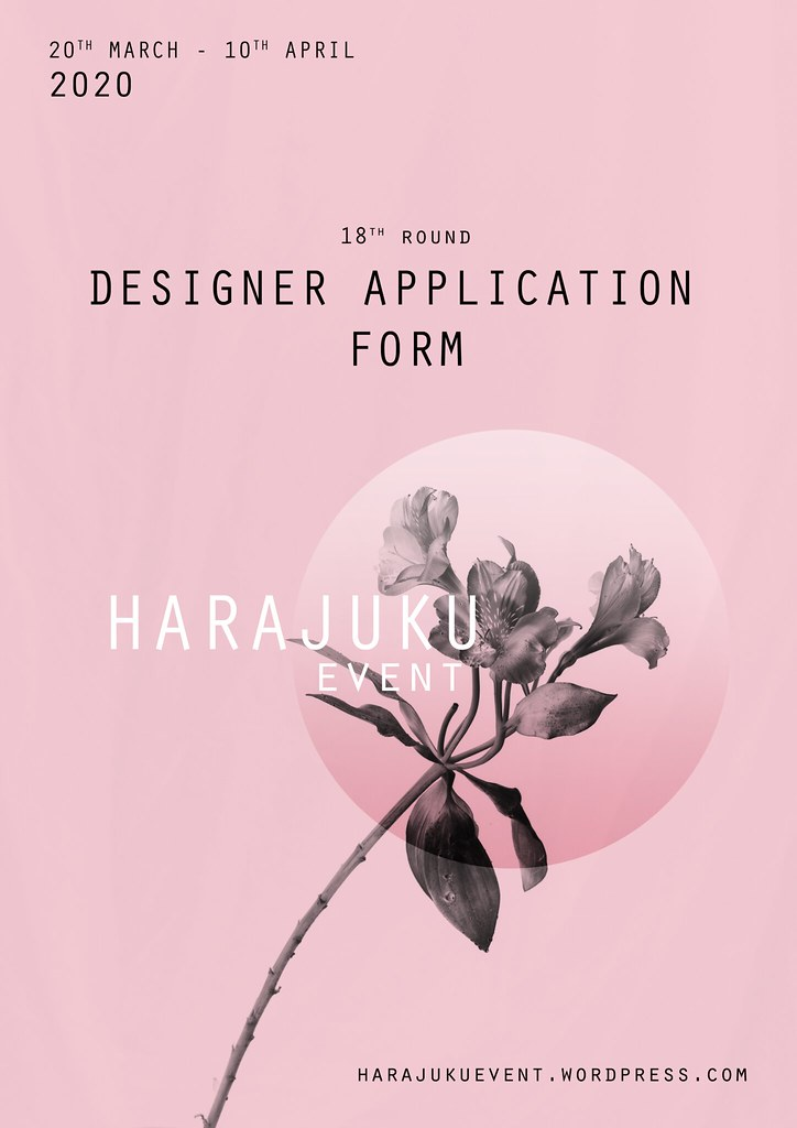 Harajuku 原宿 Event – 18th Round DESIGNERS APPLICATION FORM