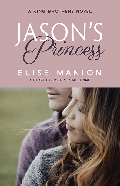 Elise Manion: Jason's Princess