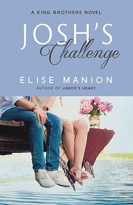 Elise Manion: Josh's Challenge