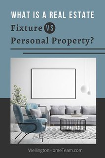 What is a Real Estate Fixture vs Personal Property - Wellington Florida