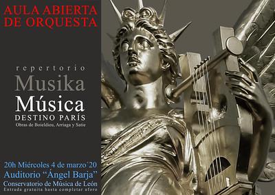 """AULA ABIERTA DE ORQUESTA - REPERTORIO FESTIVAL MUSIKA-MÚSICA 2020 - DESTINO PARÍS - MIÉRCOLES 4 DE MARZO´20 - 20H AUDITORIO """"ÁNGEL BARJA"""" CONSERVATORIO DE LEÓN"""