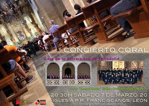 """CONCIERTO INTERUNIVERSITARIO - CORO DE LA UNIVERSIDAD DE VALLADOLID & CORO """"ÁNGEL BARJA"""" JJMM-ULE - SÁBADO 7 DE MARZO´20 - 20:30H IGLESIA FRANCISCANOS, LEÓN"""