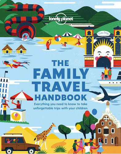 First, Read This: Lonely Planet's Family Travel Handbook