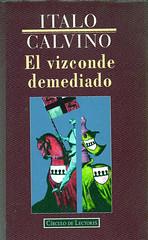 Italo Calvino, El vizconde demediado