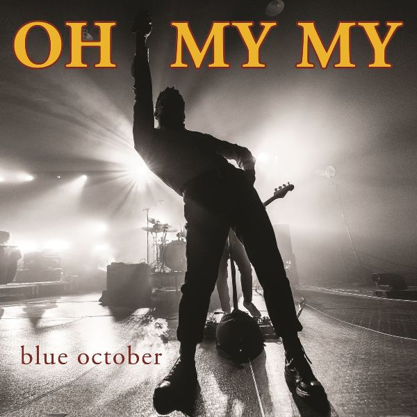 Blue October - Oh My My