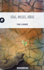 Yan Lianke, Días meses años