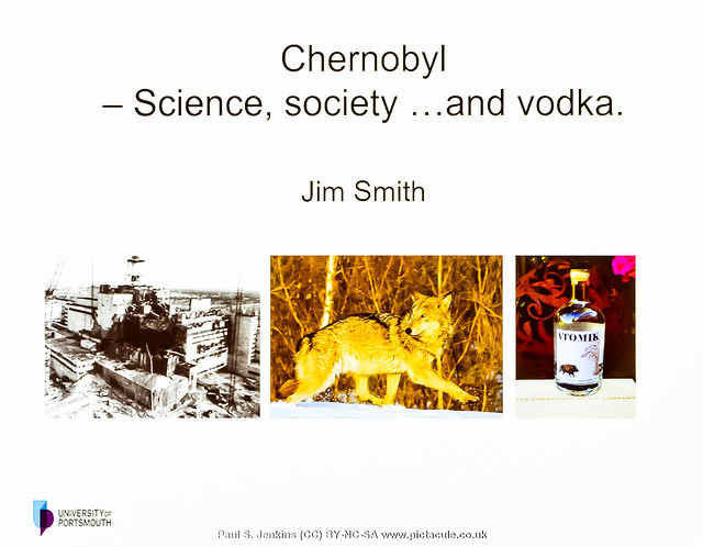 Chernobyl: Science, Myths and the Media :: Prof Jim Smith :: Winchester Skeptics :: 2020-02-27