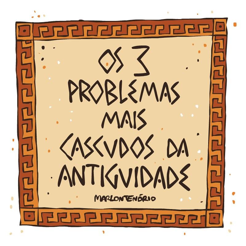 Os 3 problemas - I