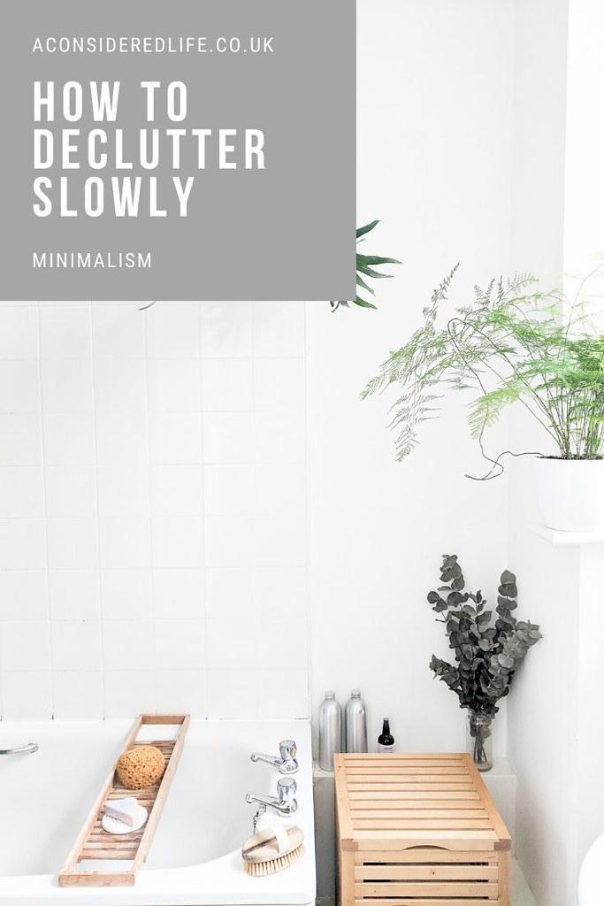 Slow Decluttering