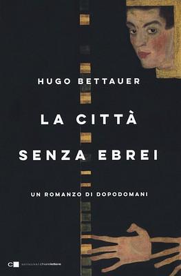 Hugo Bettauer La città senza ebrei