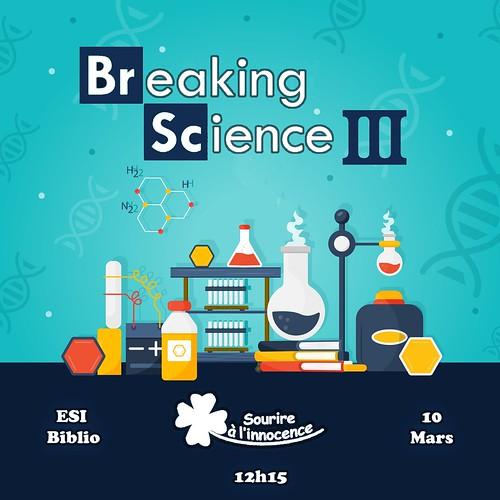 Breaking Science est de retour ! [troisième édition]