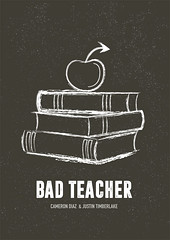 Bad Teacher - Alternative Movie Poster