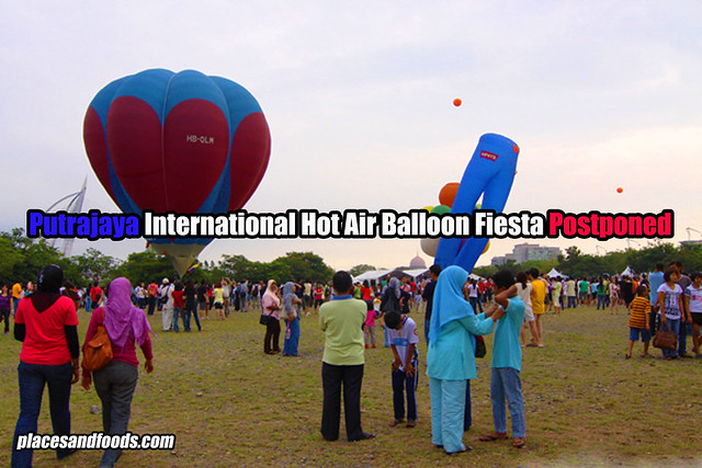 putrajaya hot air balloon postponed