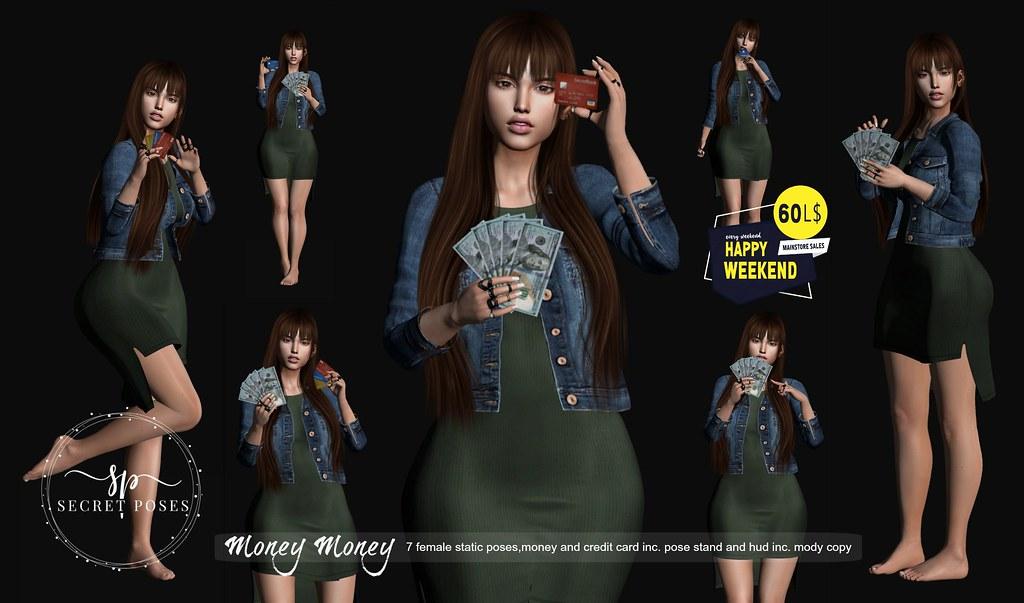 Secret Poses – Money Money@Happy Weekend  HW Ad.