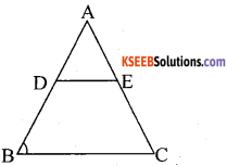 KSEEB Solutions for Class 10 Maths Chapter 2 Triangles Additional Questions 4