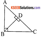 KSEEB Solutions for Class 10 Maths Chapter 2 Triangles Additional Questions 7