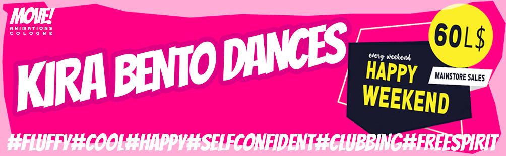 """HAPPY WEEKEND – 60L$ GIRLS BENTO DANCES from """"KIRA"""" NOW"""