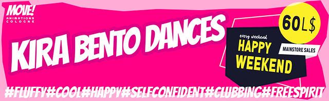 """HAPPY WEEKEND - 60L$ GIRLS BENTO DANCES from """"KIRA"""" NOW"""