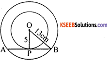 KSEEB Solutions for Class 10 Maths Chapter 4 Circles Additional Questions 14