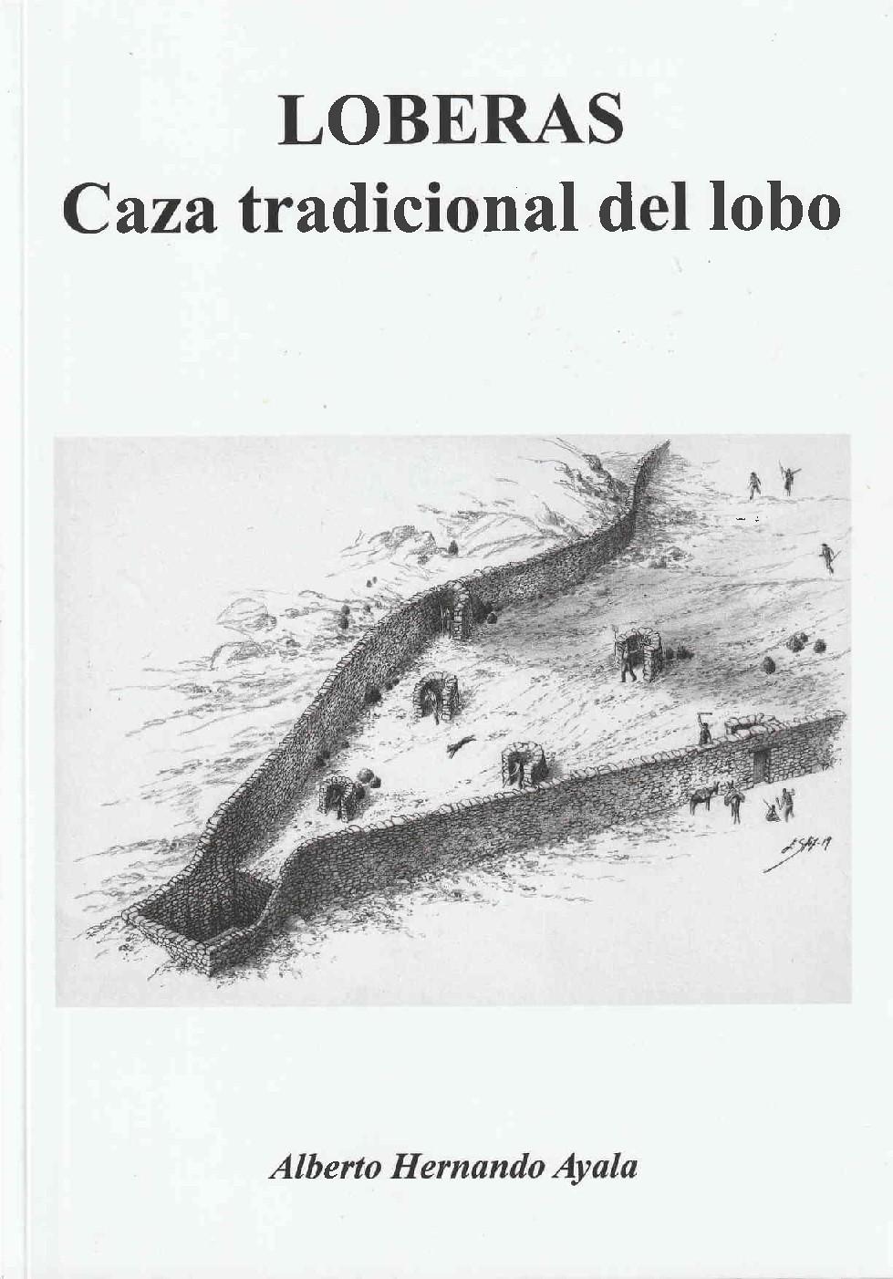 LOBERAS. CAZA TRADICIONAL DEL LOBO