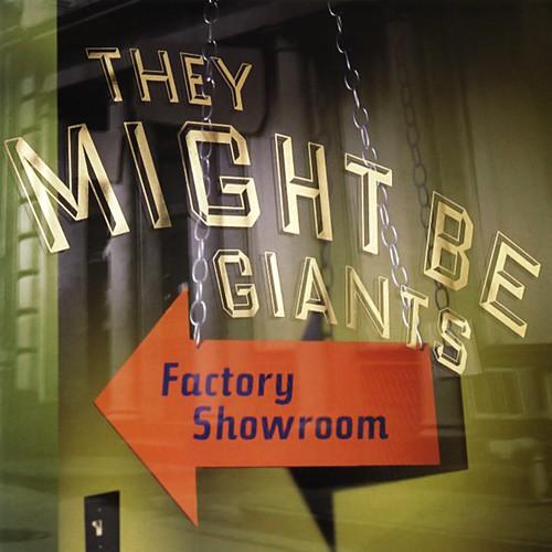 Album cover for Factory Showroom by They Might Be Giants