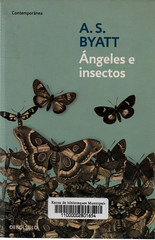 AS Byatt, Ángeles e insectos