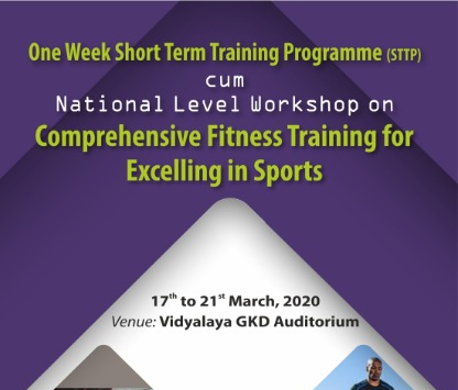 One Week Short Term Training Programme cum National Level WorkShop on Comprehensive Fitness Training For Excelling in Sports