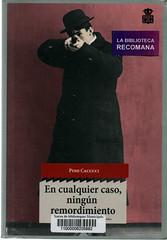 Pino Cacucci, En cualquier caso ningún remordimiento