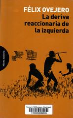 Félix Ovejero, La deriva reaccionaria de la izquierda