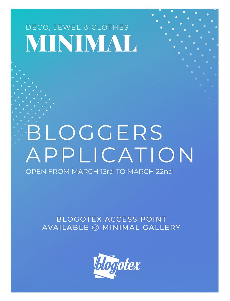 MINIMAL - Blogger Application March 2020