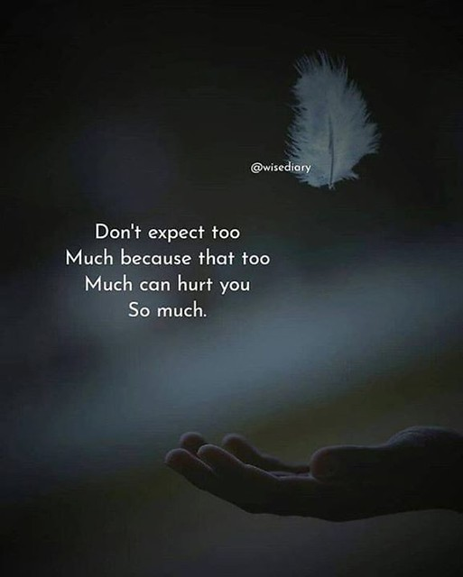 Don't expect too much... #Quotes